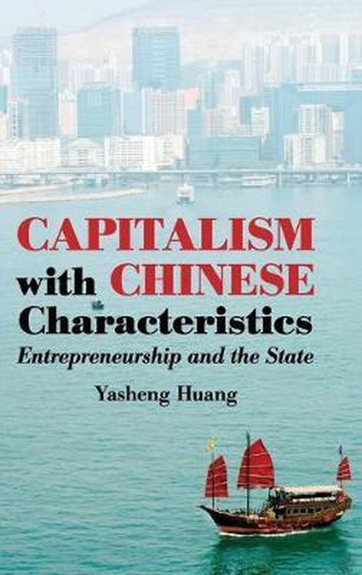 Boek cover Capitalism with Chinese Characteristics van Yasheng Huang (Hardcover)