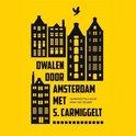 Dwalen door Amsterdam