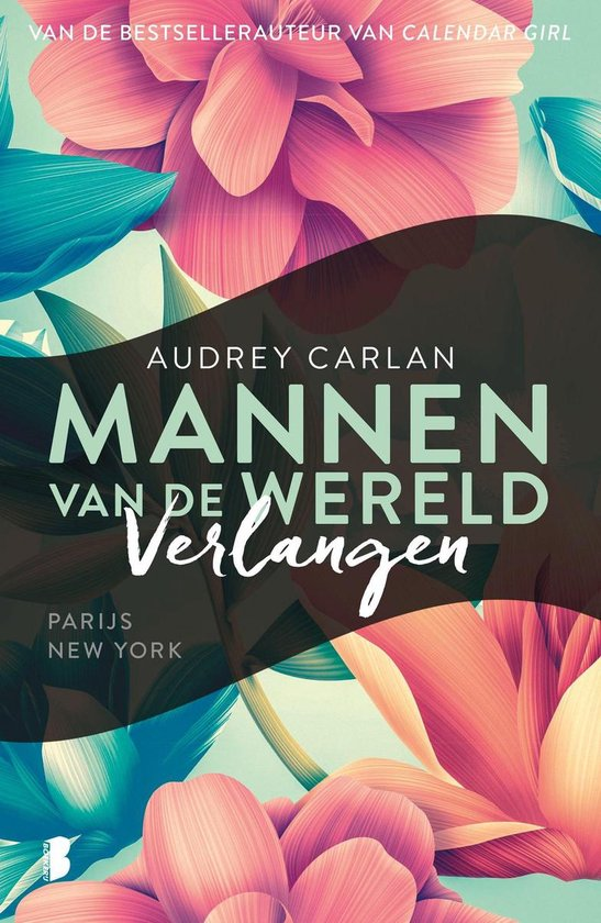 Mannen van de wereld 1 - Verlangen - Audrey Carlan  