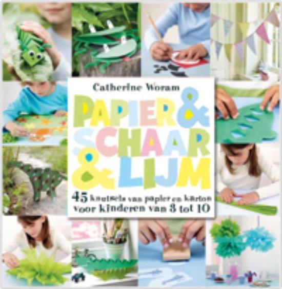 Papier & Schaar & Lijm - Catherine Woram |
