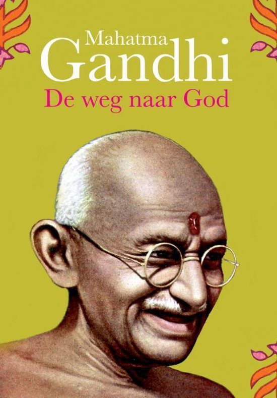 Boek cover De weg naar God van Arun Gandhi