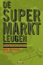 Boek cover Uitgaven bouillon! - De supermarktleugen van Jorg Zipprick