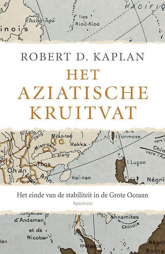 Boek cover Het Aziatische kruitvat van Robert Kaplan (Paperback)