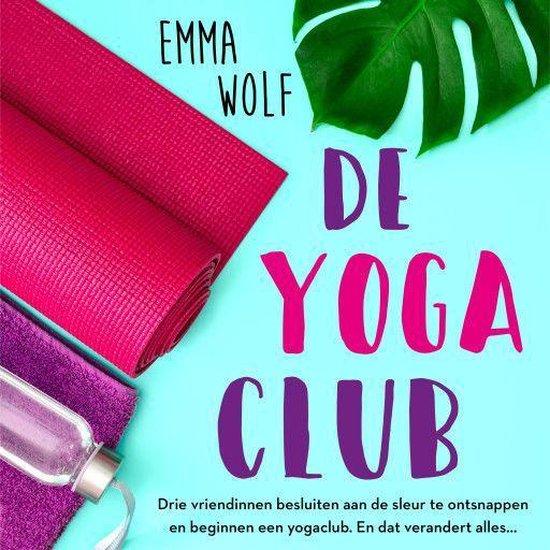 De yogaclub - Emma Wolf pdf epub