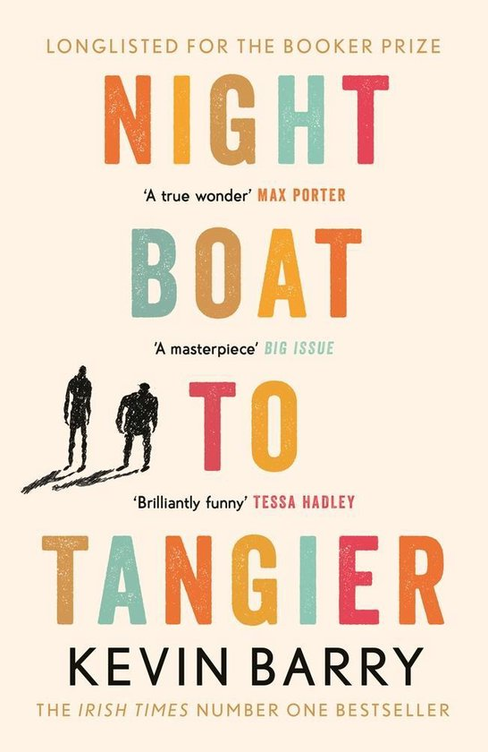 Boek cover Night Boat to Tangier van Kevin Barry (Paperback)