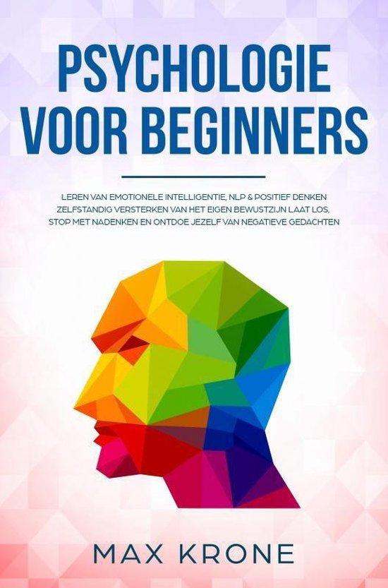Psychologie voor beginners - Max Krone |