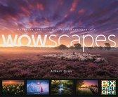 Handboeken spectaculaire fotografie 1 -   WOWscapes