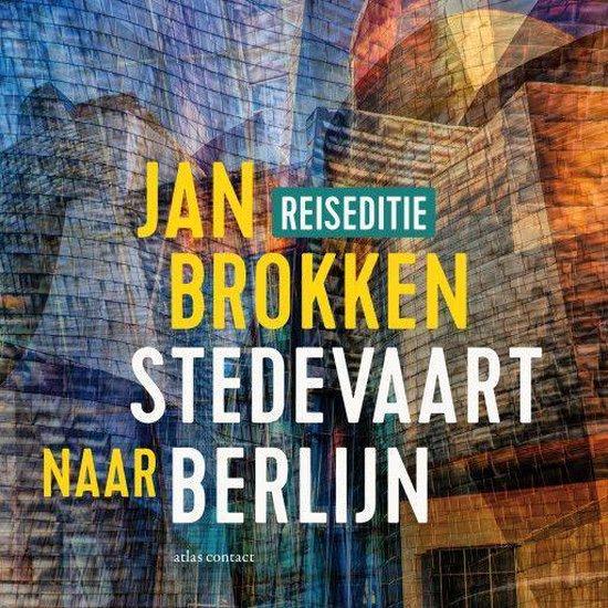 Boek cover Berlijn: honderden, duizenden kilometers geschiedenis van Jan Brokken (Onbekend)