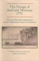 Voyage of Sutil and Mexicana, 1792