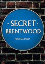 Secret Brentwood