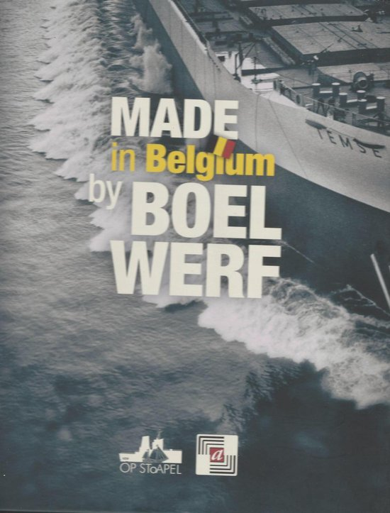 Made in belgium by boelwerf - none  
