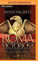 Roma victoriosa (Latin American)