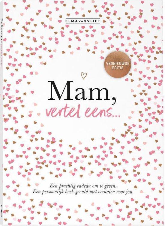 Boek cover Mam, vertel eens van Elma van Vliet (Hardcover)