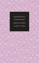 De kleine Russische bibliotheek - Wilde rozen en andere verhalen