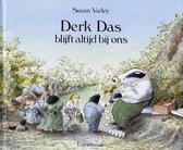 Boek cover Derk Das blijft altijd bij ons van Susan Varley (Hardcover)