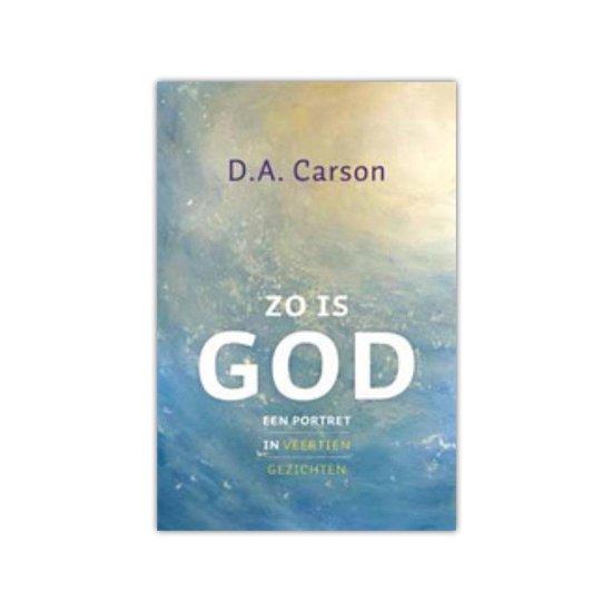 Zo is God - D.A. Carson   Readingchampions.org.uk