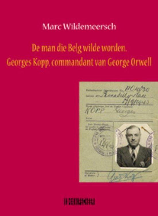 Cover van het boek 'De man die Belg wilde worden / druk 1' van Marc Wildemeersch