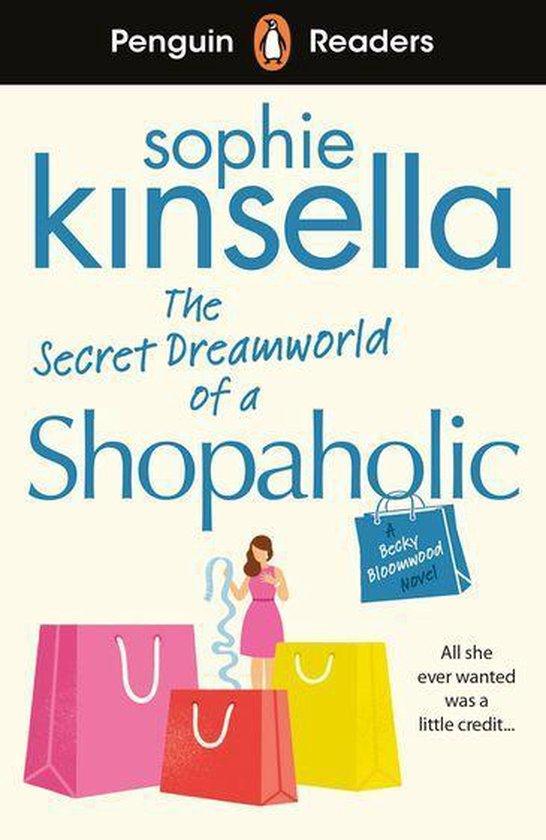 Omslag van Penguin Readers Level 3: The Secret Dreamworld Of A Shopaholic (ELT Graded Reader)