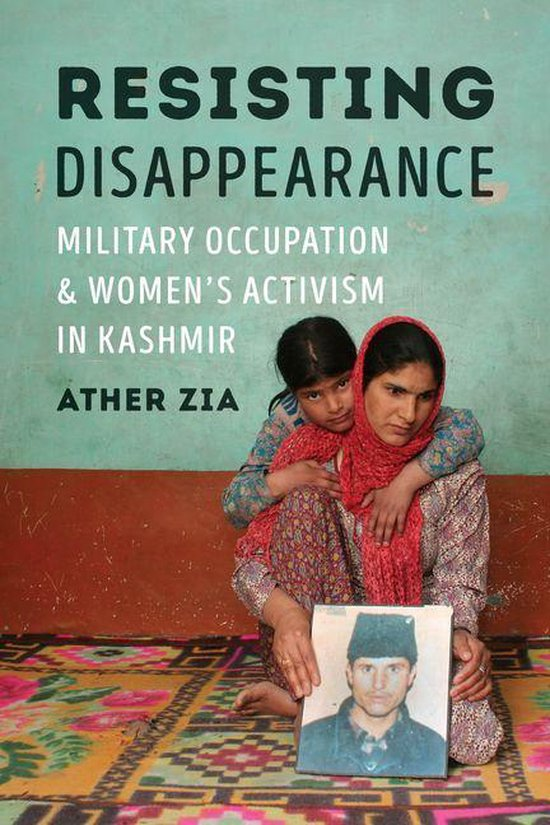 Boek cover Resisting Disappearance van Ather Zia (Onbekend)