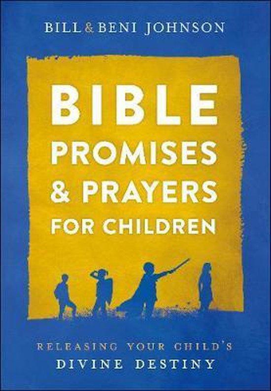 Boek cover Bible Promises and Prayers for Children van Bill Johnson (Hardcover)