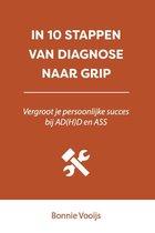 In 10 stappen  -   In 10 stappen van diagnose naar grip