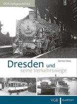 Dresden und seine Verkehrswege