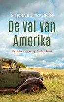 Boek cover De val van Amerika van Michael Persson (Paperback)