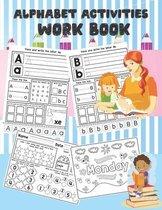 Alphabet Activities Work book