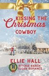 Kissing the Christmas Cowboy