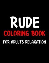 Rude Coloring Book For Adults Relaxation