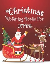Christmas Coloring Book for Kids: 50 Coloring Pages To color with Cute Christmas Things Such as Santa, Tree, Candle, Snowman and more! A Great Stockin