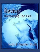 Revive: Overcoming The Lies