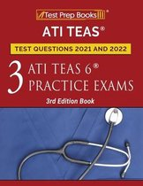 ATI TEAS Test Prep Questions 2021 and 2022