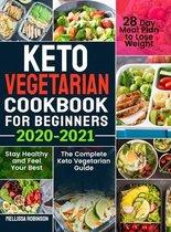 Keto Vegetarian Cookbook for Beginners 2020-2021