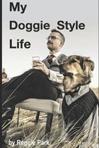 My Doggie Style Life