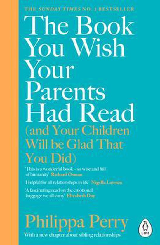 Boek cover The Book You Wish Your Parents Had Read (and Your Children Will Be Glad That You Did) van Philippa Perry (Paperback)