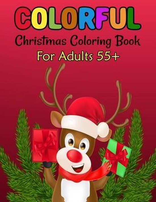 Colorful Christmas Coloring Book For Adults 55+