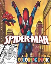 Spider-Man Coloring Book: 70 high pictures Great Coloring Pages For Kids For Kids Ages 3-7