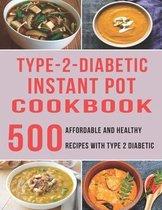 Type - 2 - Diabetic Instant Pot Cookbook