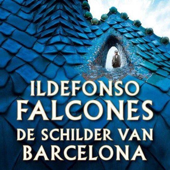 Boek cover De schilder van Barcelona van Ildefonso Falcones (Onbekend)