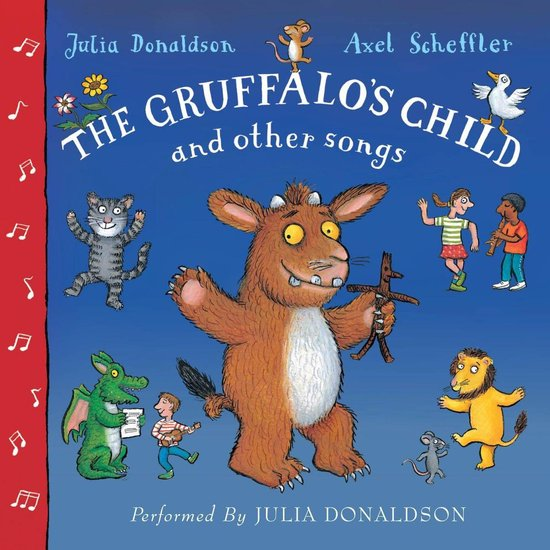 Boek cover The Gruffalos Child Song and Other Songs van Julia Donaldson (Onbekend)