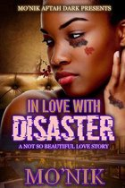 In Love With Disaster