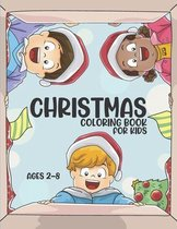 Christmas Coloring Book for Kids Ages 2-8