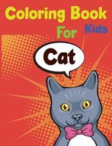 Cat Coloring Book For Kids: The Little Cat Coloring Book
