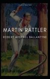 Martin Rattler Illustrated