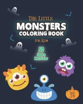 The Little Monsters Coloring Book for Kids