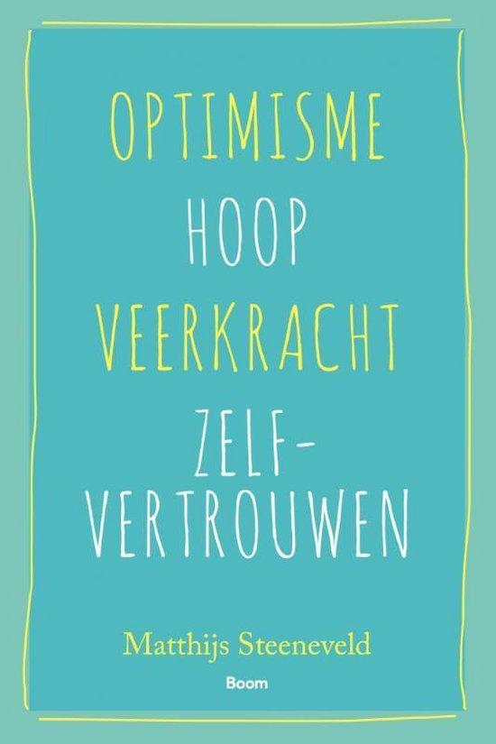 Optimisme - Hoop - Veerkracht - Zelfvertrouwen
