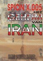 Spion X.005 Het geheim van Iran