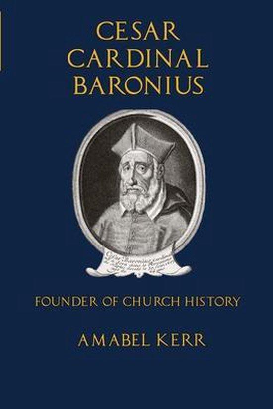 Cesar Cardinal Baronius