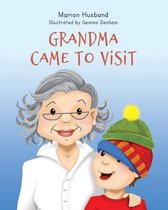 Grandma Came to Visit